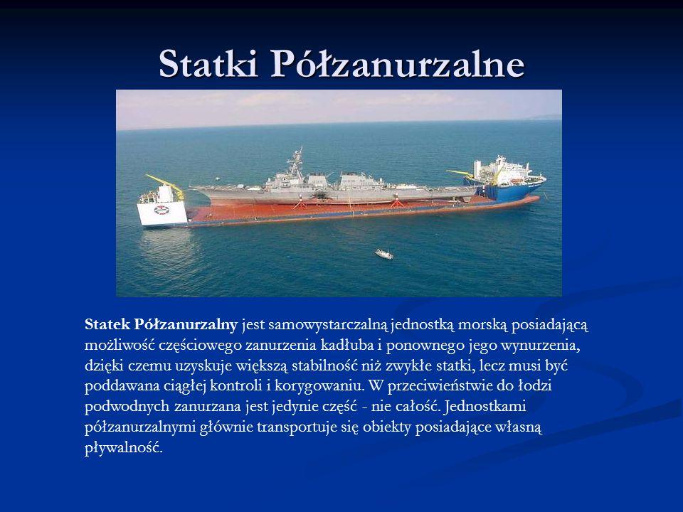 Statki Półzanurzalne