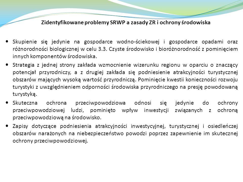 Zidentyfikowane problemy SRWP a zasady ZR i ochrony środowiska