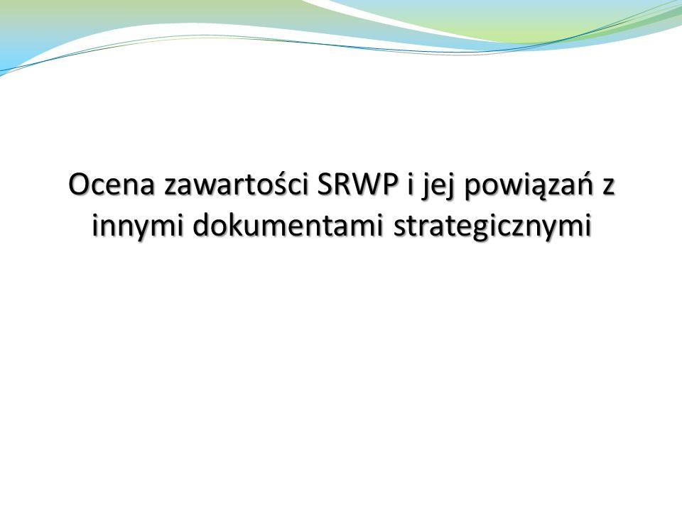 Ocena zawartości SRWP i jej powiązań z innymi dokumentami strategicznymi