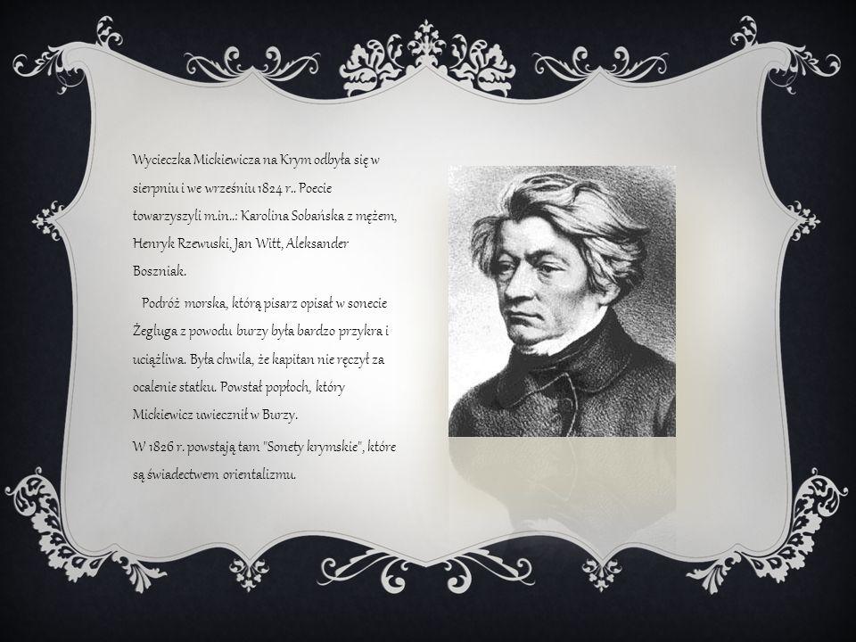 Wycieczka Mickiewicza na Krym odbyła się w sierpniu i we wrześniu 1824 r..