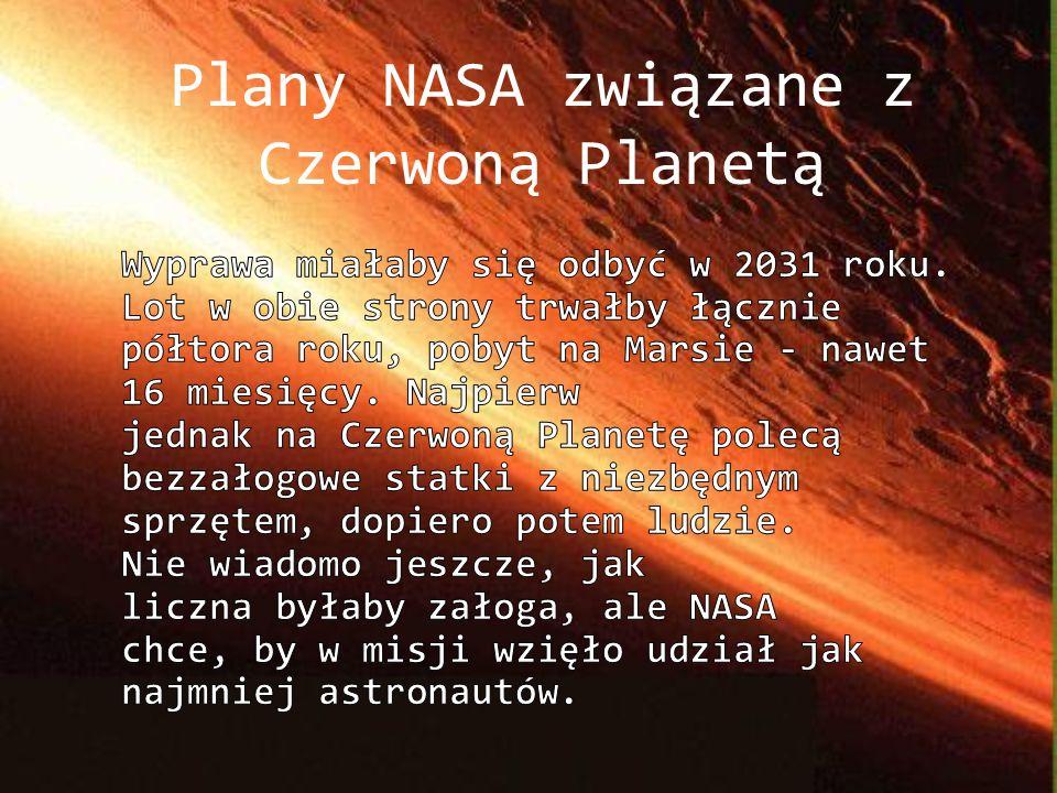 Plany NASA związane z Czerwoną Planetą