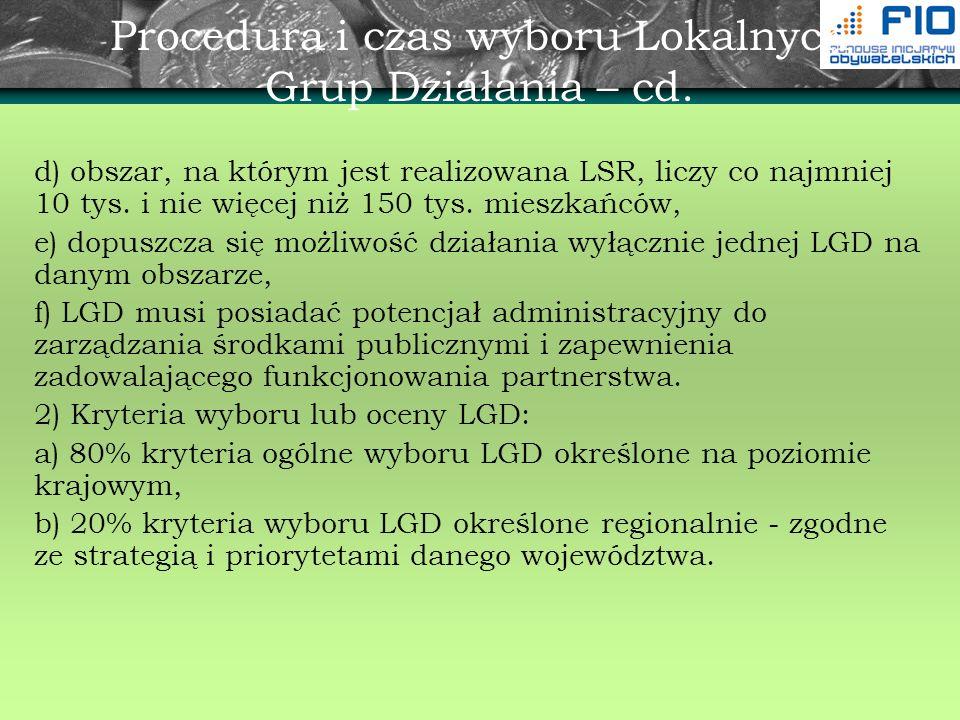 Procedura i czas wyboru Lokalnych Grup Działania – cd.