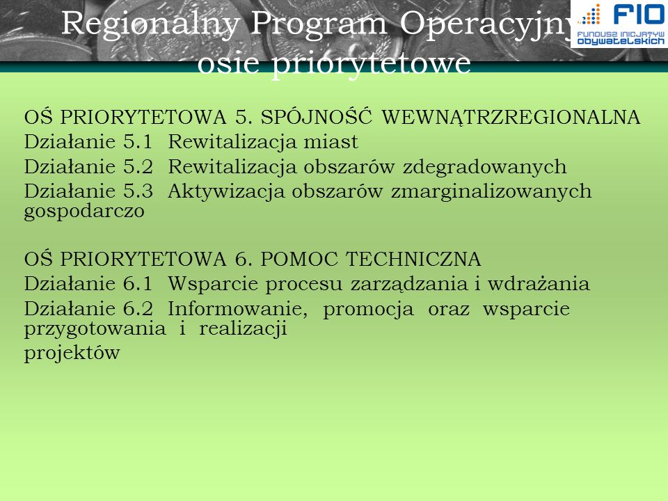 Regionalny Program Operacyjny - osie priorytetowe