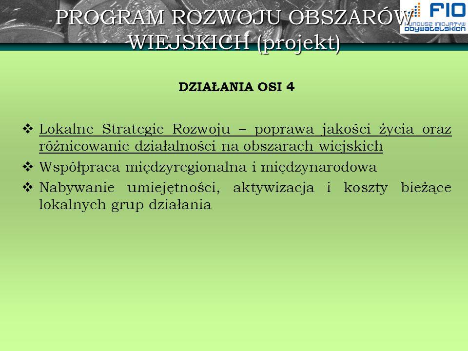 PROGRAM ROZWOJU OBSZARÓW WIEJSKICH (projekt)