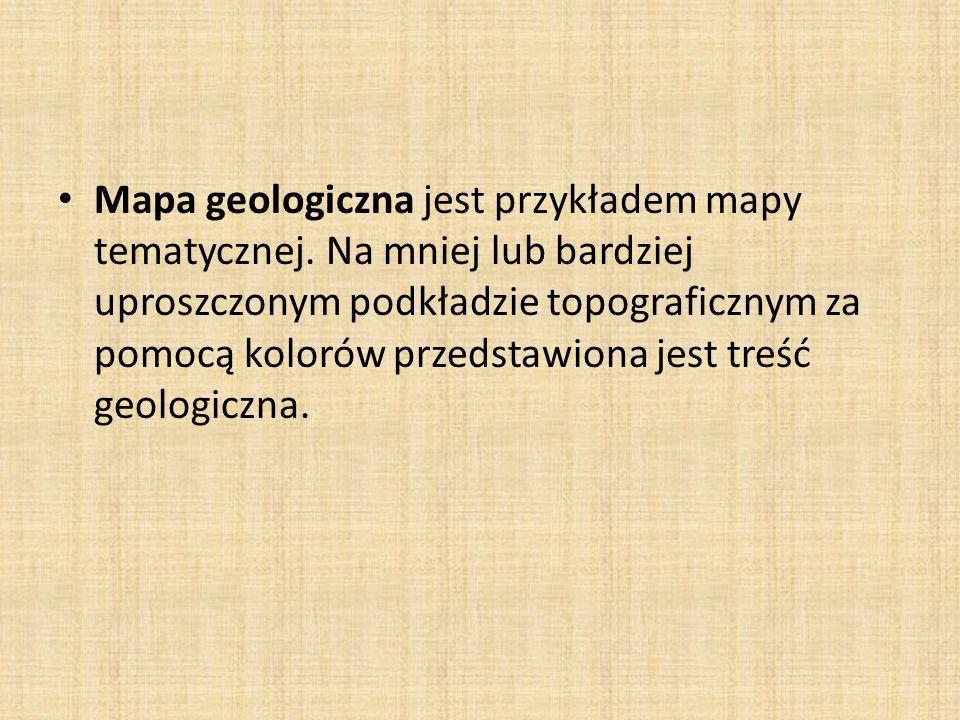 Mapa geologiczna jest przykładem mapy tematycznej