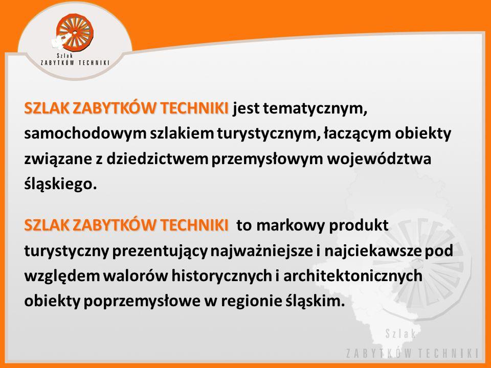 SZLAK ZABYTKÓW TECHNIKI jest tematycznym, samochodowym szlakiem turystycznym, łaczącym obiekty związane z dziedzictwem przemysłowym województwa śląskiego.