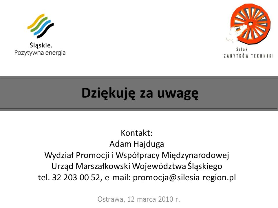 tel. 32 203 00 52, e-mail: promocja@silesia-region.pl