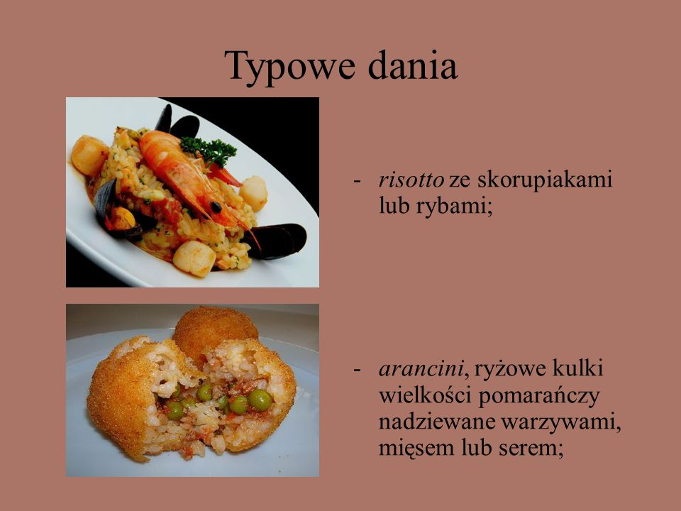 Typowe dania risotto ze skorupiakami lub rybami;
