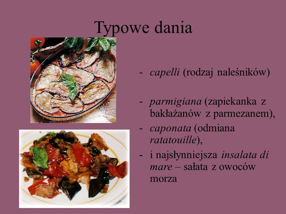 Typowe dania capelli (rodzaj naleśników)