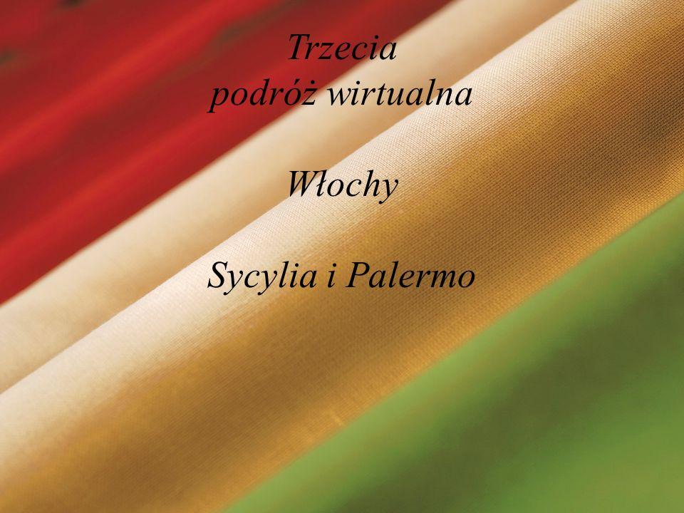 Trzecia podróż wirtualna Włochy Sycylia i Palermo