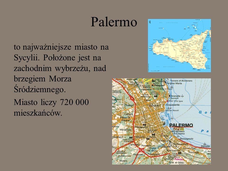 Palermo to najważniejsze miasto na Sycylii.