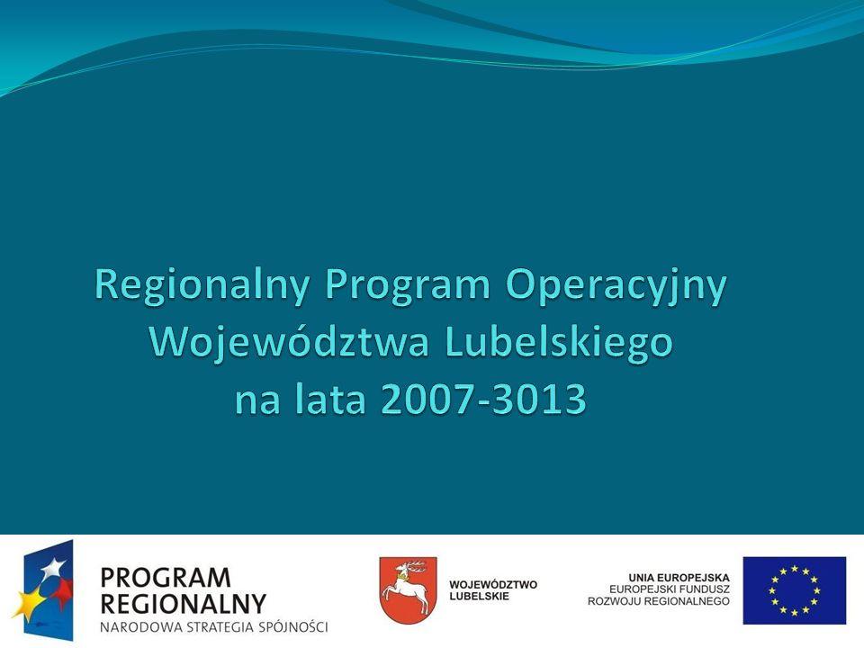 Regionalny Program Operacyjny Województwa Lubelskiego na lata 2007-3013