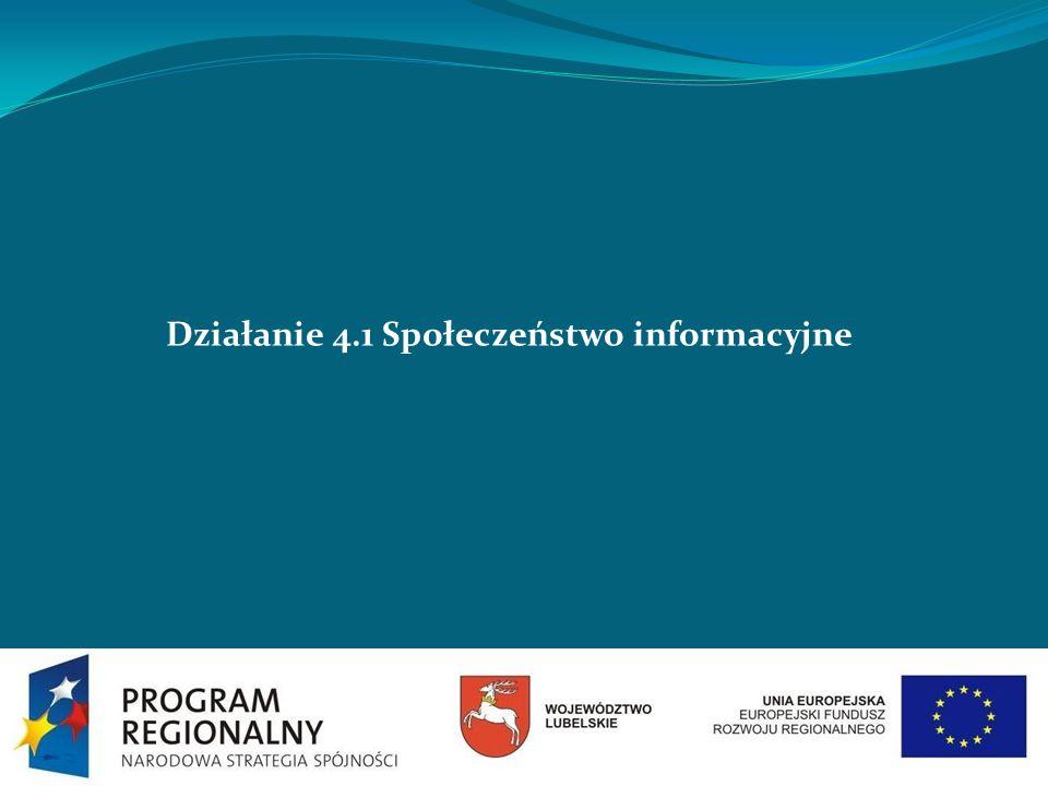 Działanie 4.1 Społeczeństwo informacyjne