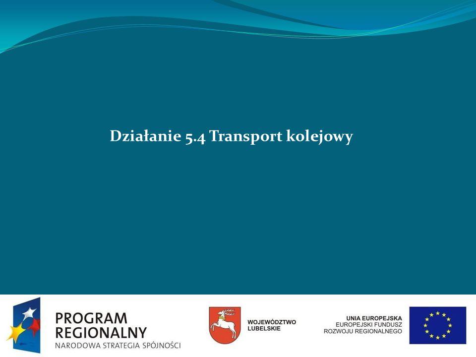 Działanie 5.4 Transport kolejowy