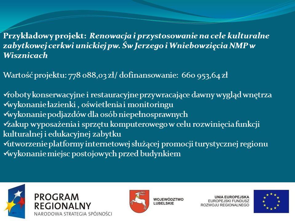 Przykładowy projekt: Renowacja i przystosowanie na cele kulturalne zabytkowej cerkwi unickiej pw. Św Jerzego i Wniebowzięcia NMP w Wisznicach