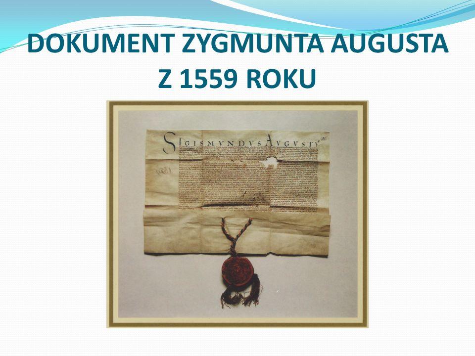 DOKUMENT ZYGMUNTA AUGUSTA Z 1559 ROKU