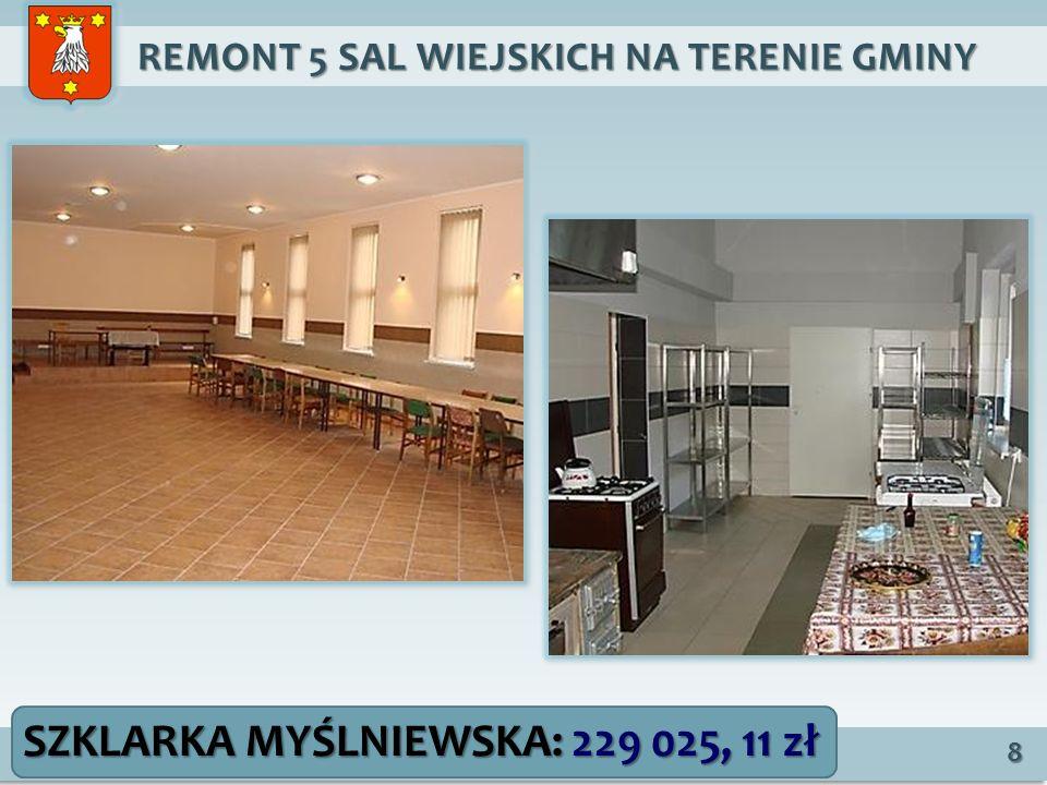 REMONT 5 SAL WIEJSKICH NA TERENIE GMINY