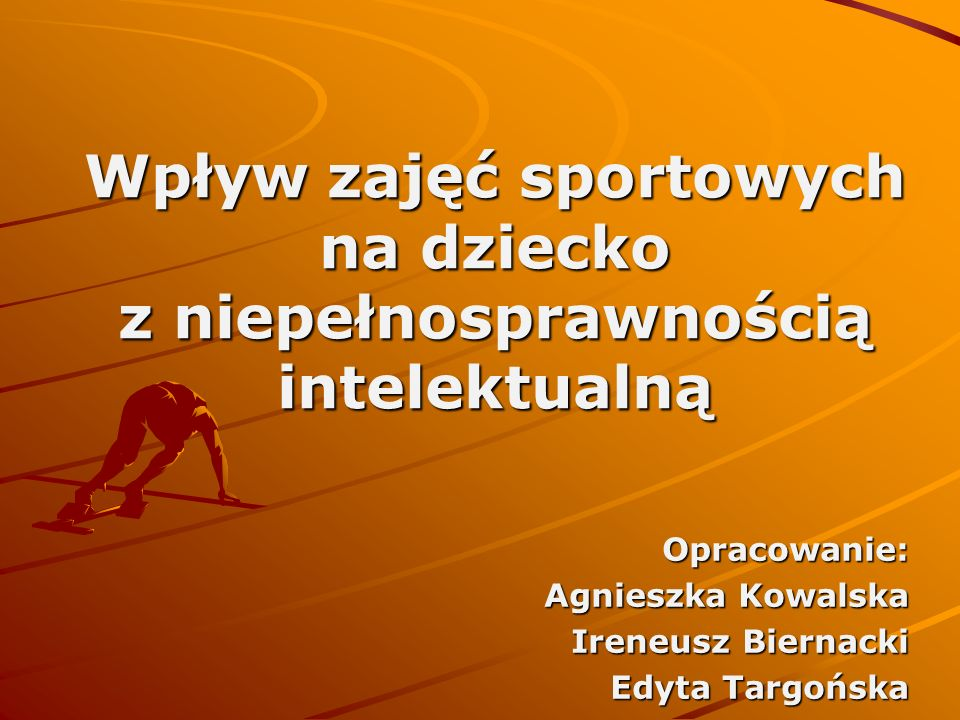 Wpływ zajęć sportowych na dziecko z niepełnosprawnością intelektualną