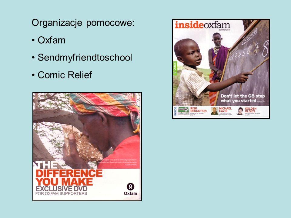 Organizacje pomocowe: Oxfam Sendmyfriendtoschool Comic Relief