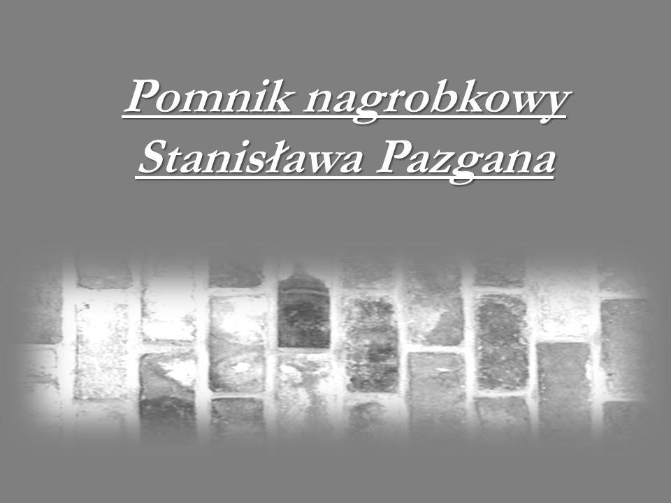 Pomnik nagrobkowy Stanisława Pazgana