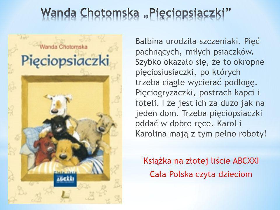 """Wanda Chotomska """"Pięciopsiaczki"""
