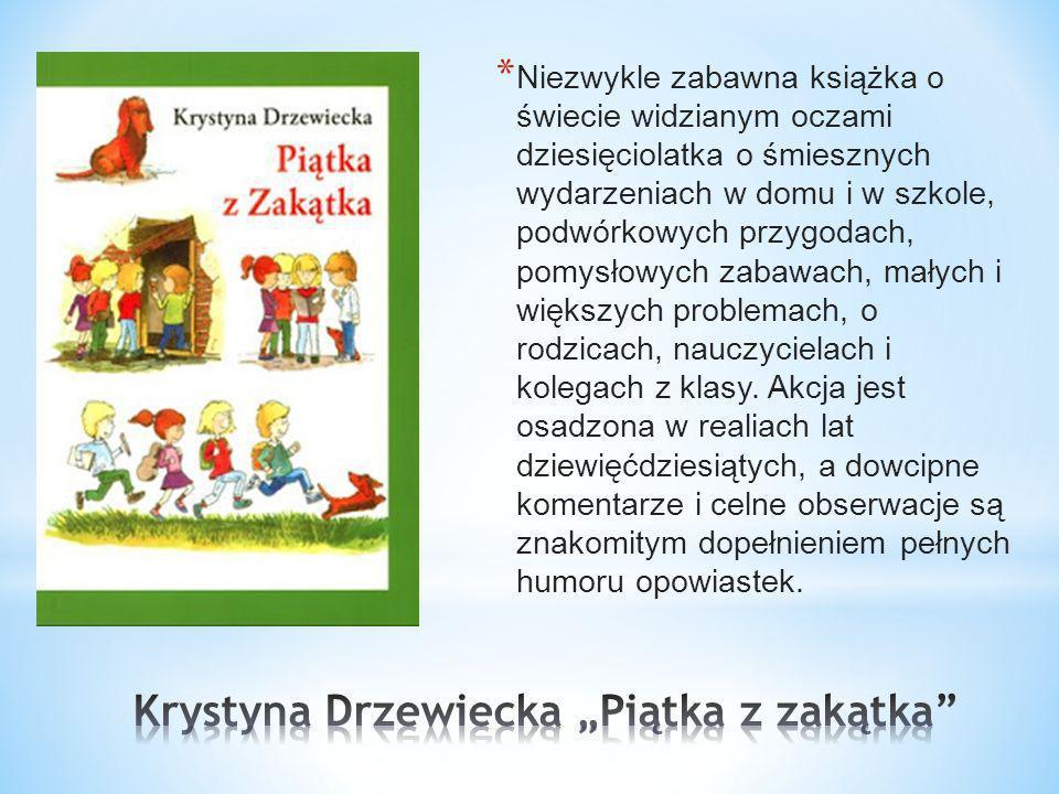 """Krystyna Drzewiecka """"Piątka z zakątka"""