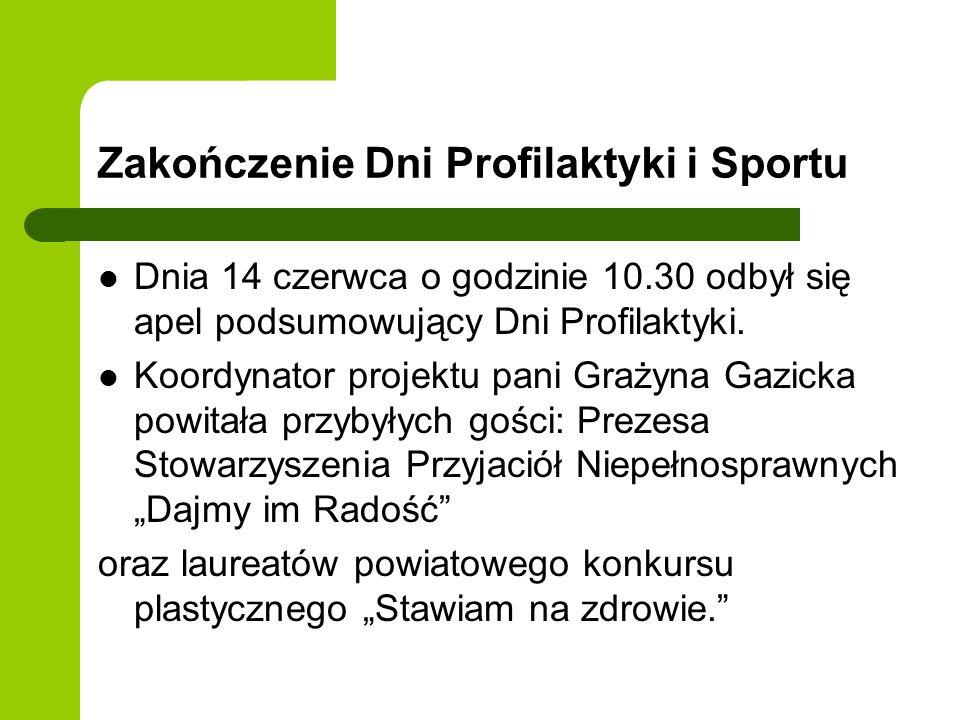 Zakończenie Dni Profilaktyki i Sportu