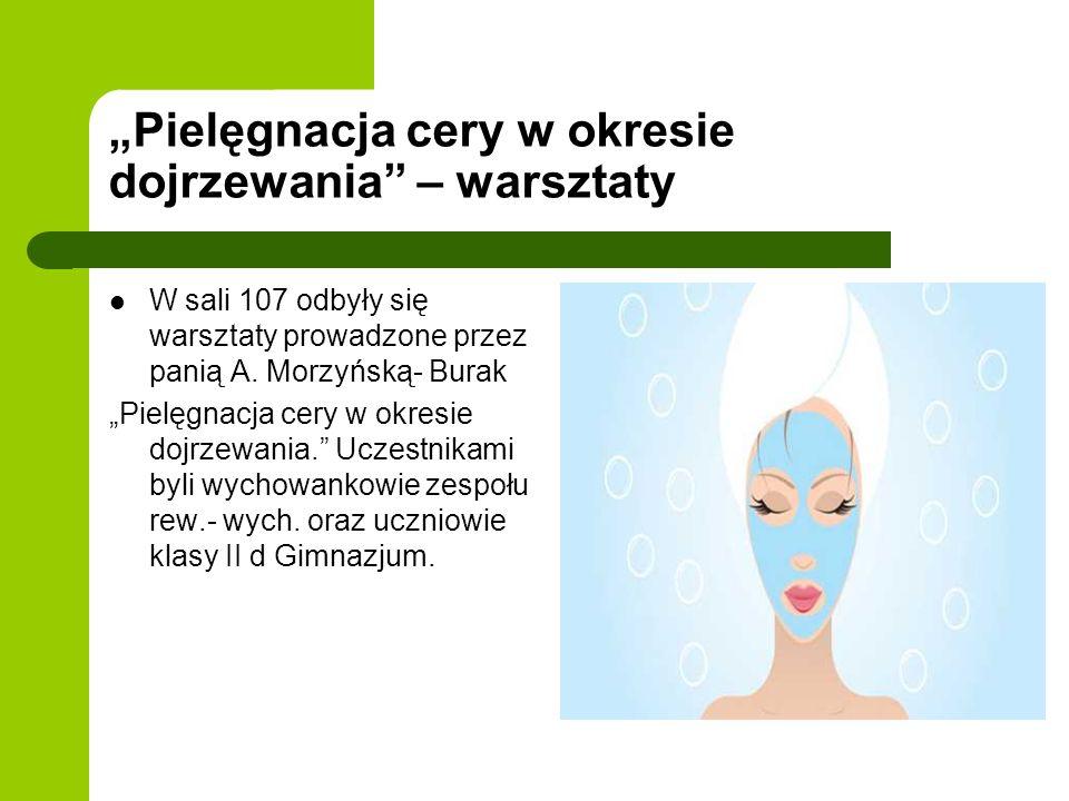 """""""Pielęgnacja cery w okresie dojrzewania – warsztaty"""