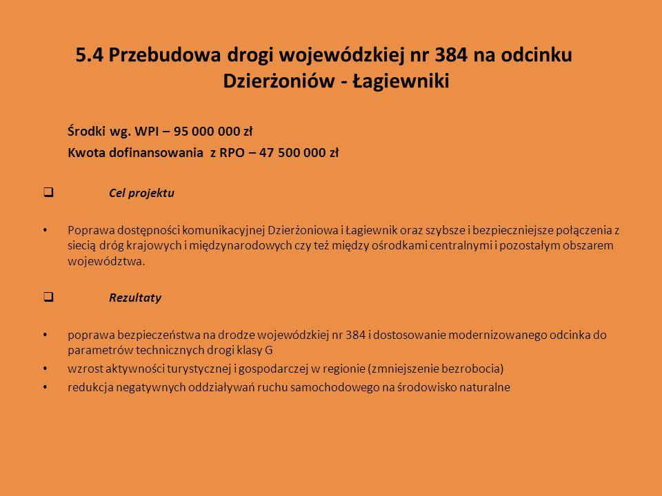 5.4 Przebudowa drogi wojewódzkiej nr 384 na odcinku Dzierżoniów - Łagiewniki