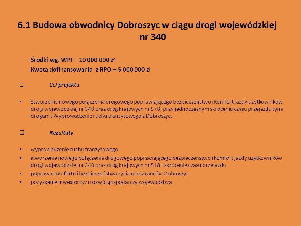 6.1 Budowa obwodnicy Dobroszyc w ciągu drogi wojewódzkiej nr 340