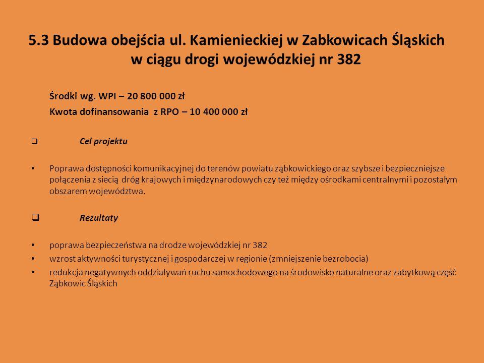 5.3 Budowa obejścia ul. Kamienieckiej w Zabkowicach Śląskich w ciągu drogi wojewódzkiej nr 382