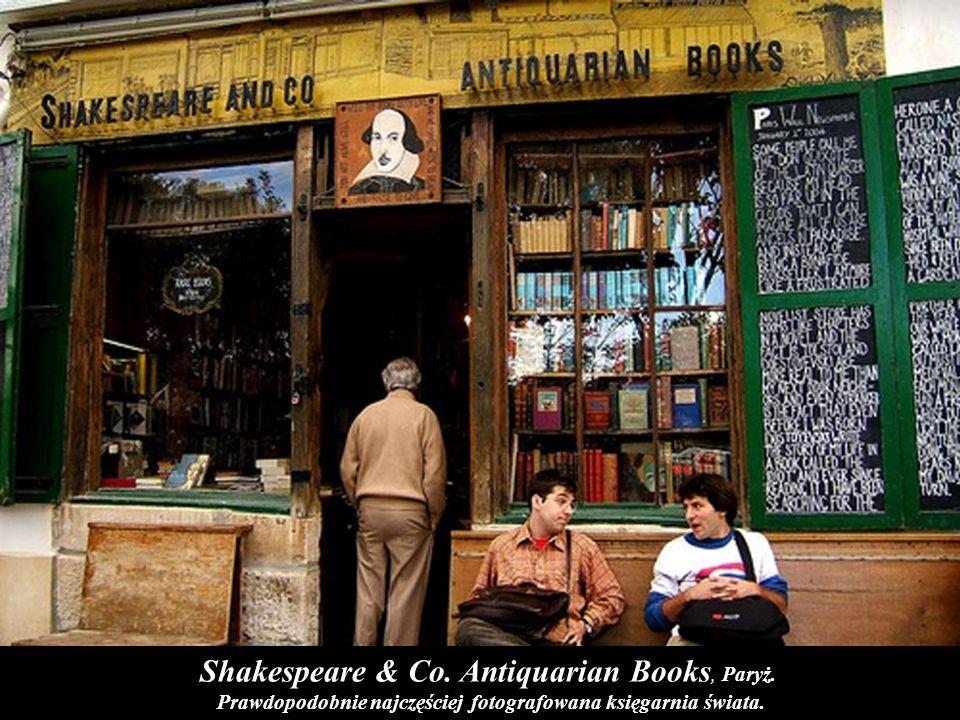 Prawdopodobnie najczęściej fotografowana księgarnia świata.