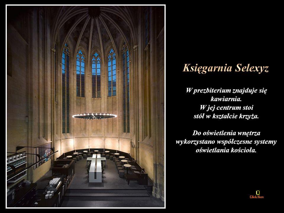 Księgarnia Selexyz W prezbiterium znajduje się kawiarnia.