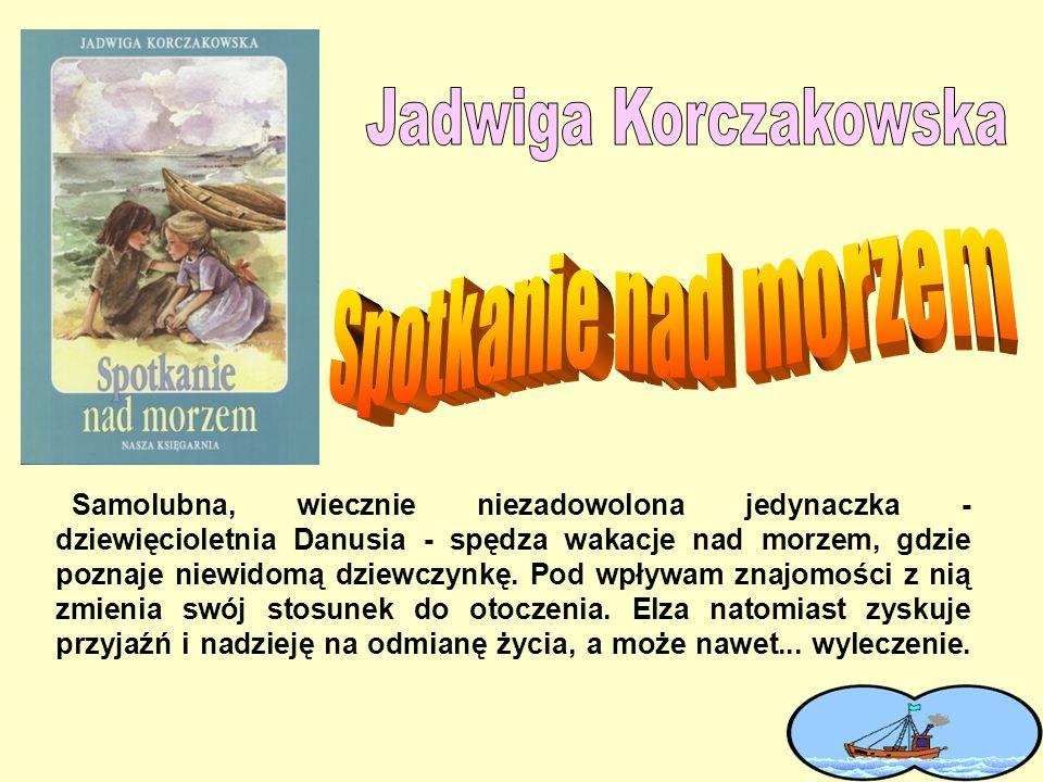 Spotkanie nad morzem Jadwiga Korczakowska