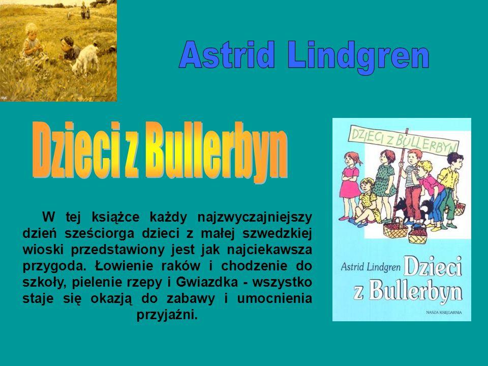 Astrid Lindgren Dzieci z Bullerbyn
