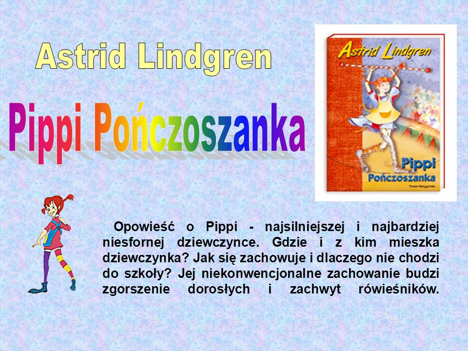 Pippi Pończoszanka Astrid Lindgren