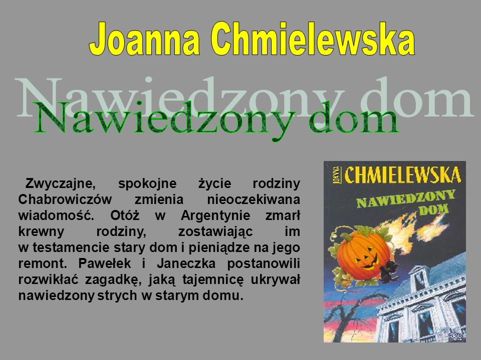 Nawiedzony dom Joanna Chmielewska