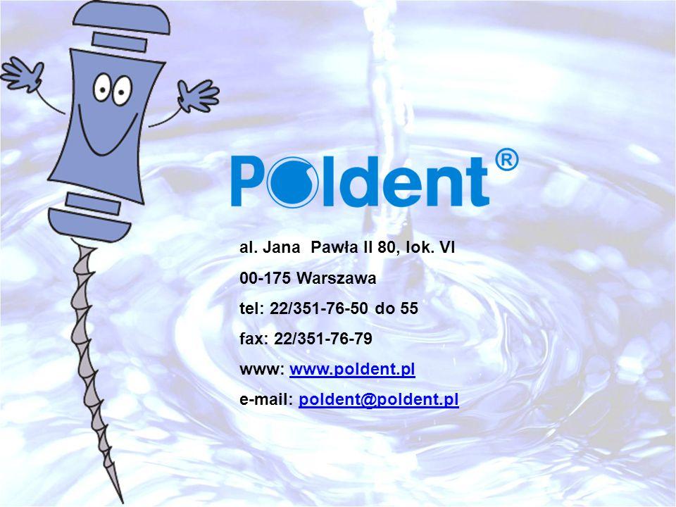 al. Jana Pawła II 80, lok. VI 00-175 Warszawa. tel: 22/351-76-50 do 55. fax: 22/351-76-79. www: www.poldent.pl.