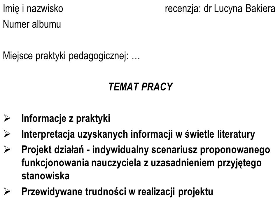 Imię i nazwisko recenzja: dr Lucyna Bakiera