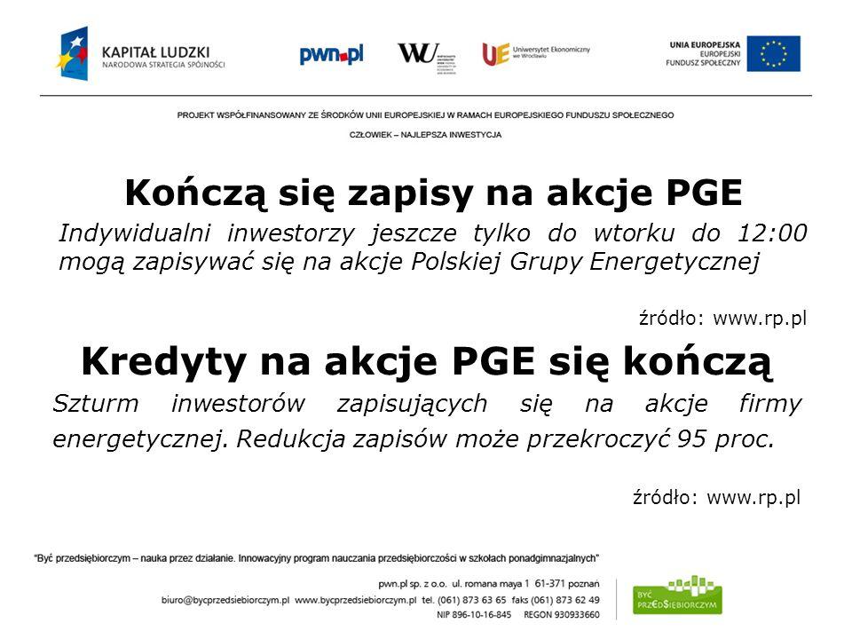 Kończą się zapisy na akcje PGE Kredyty na akcje PGE się kończą