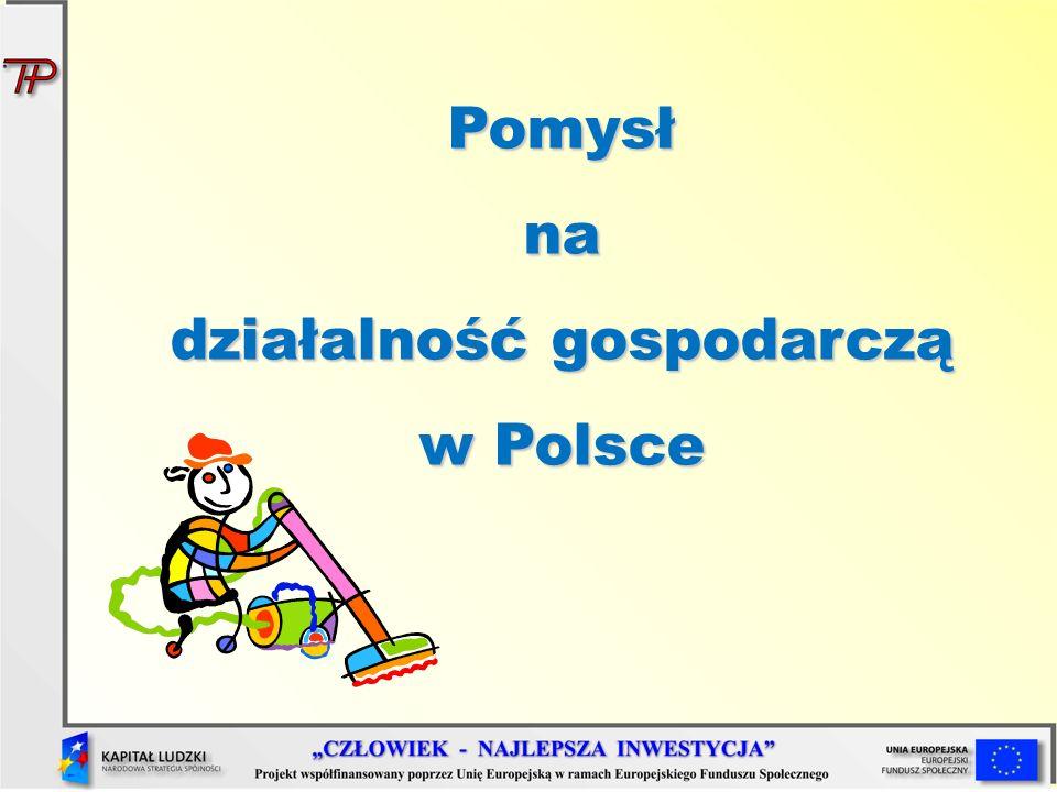 Pomysł na działalność gospodarczą w Polsce