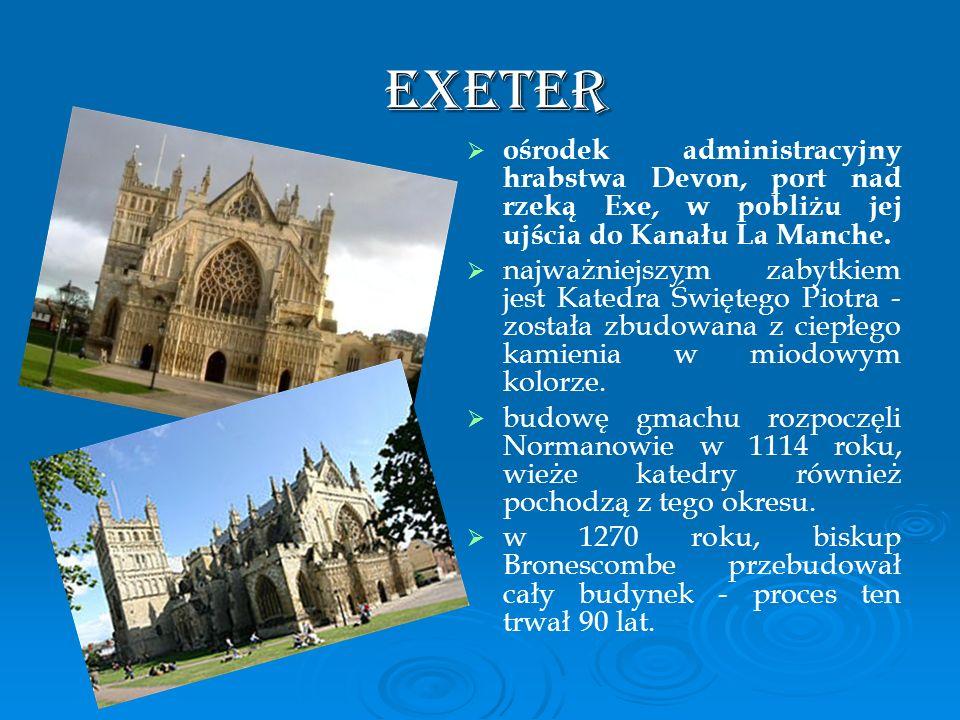 Exeter ośrodek administracyjny hrabstwa Devon, port nad rzeką Exe, w pobliżu jej ujścia do Kanału La Manche.