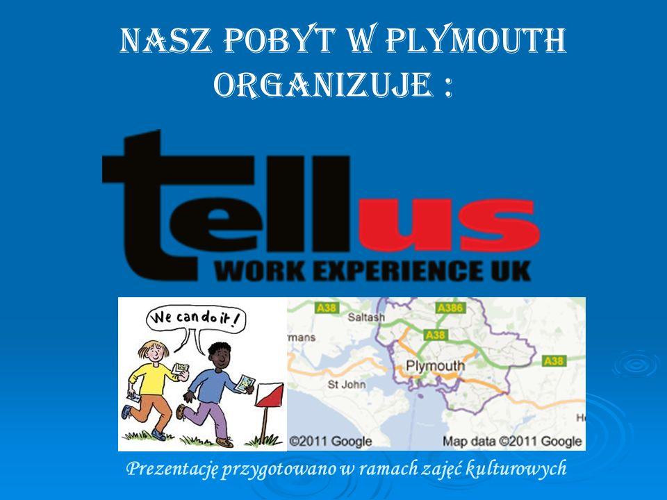 nasz pobyt w plymouth organizuje :
