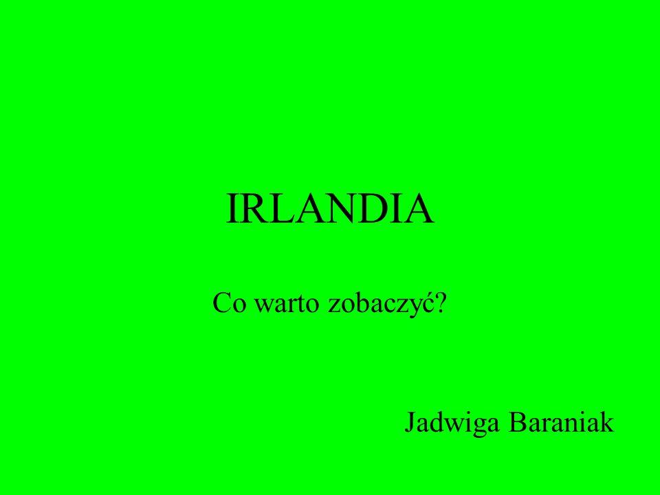 IRLANDIA Co warto zobaczyć Jadwiga Baraniak