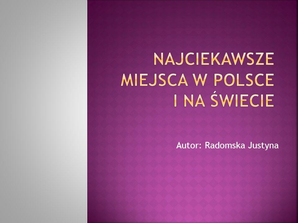 Najciekawsze miejsca w Polsce i na świecie