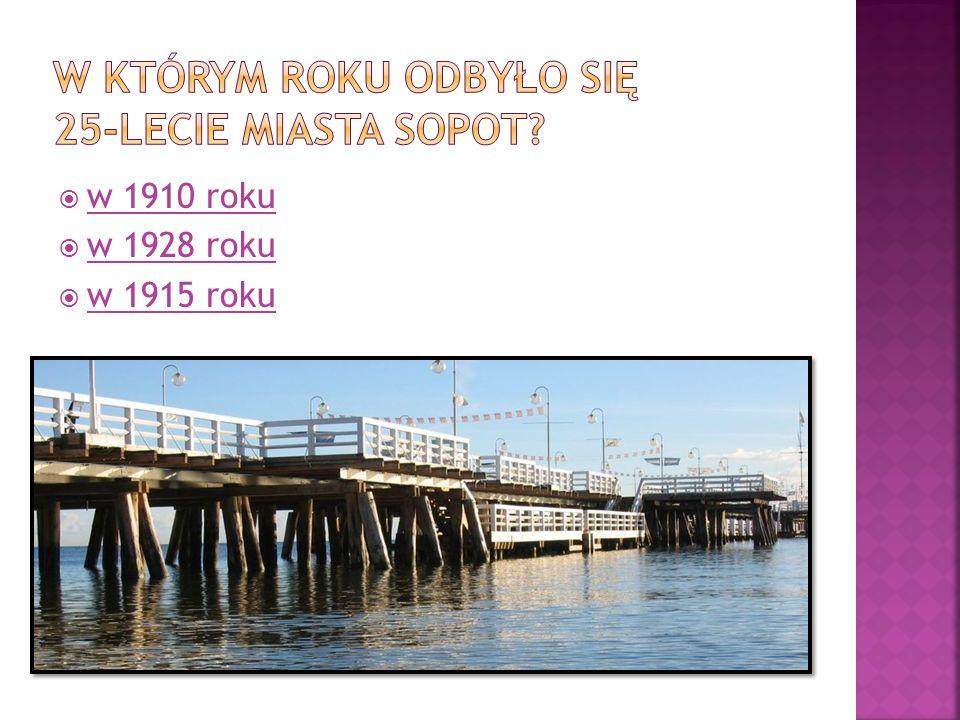W którym roku odbyło się 25-lecie miasta Sopot