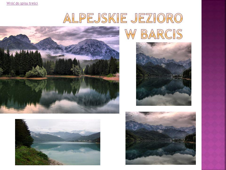 Alpejskie jezioro w barcis