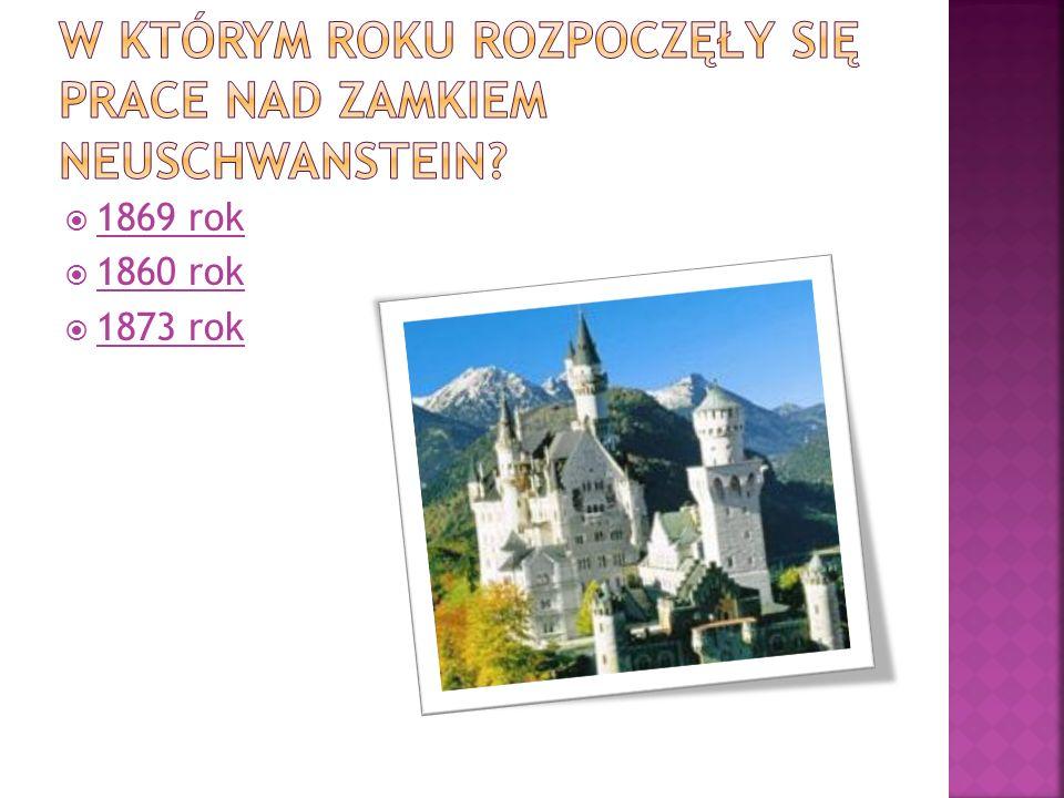W którym roku rozpoczęły się prace nad zamkiem neuschwanstein