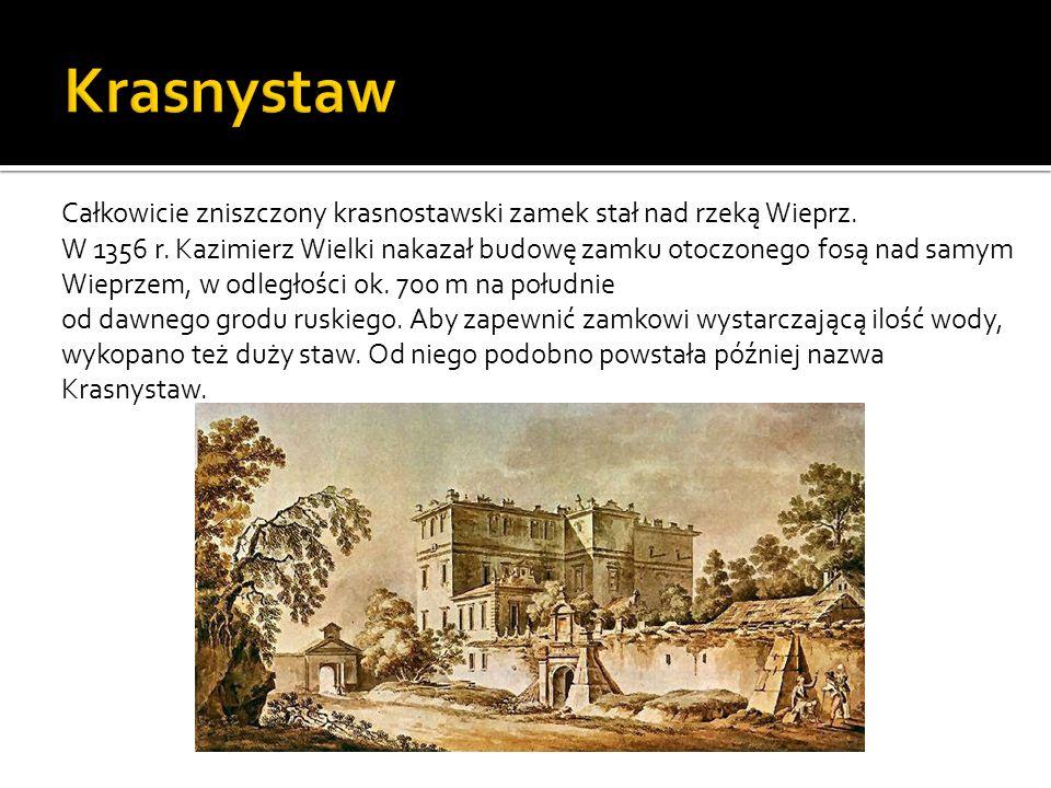 KrasnystawCałkowicie zniszczony krasnostawski zamek stał nad rzeką Wieprz.
