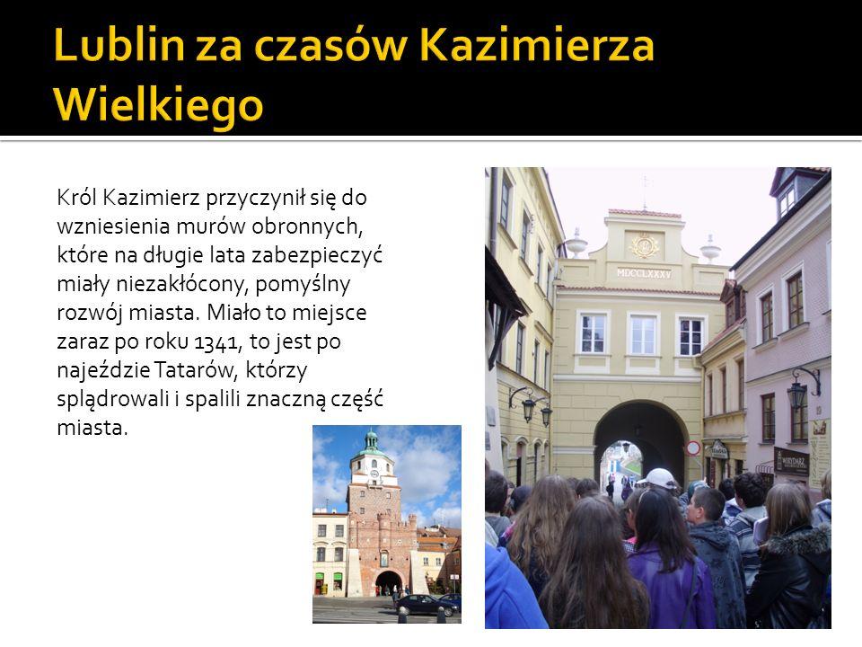 Lublin za czasów Kazimierza Wielkiego